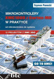 mikrokontrolery-xmc1000-z-cortex-m0-w-praktyce-od-mikrokontrolera-do-systemu-12-projektow-z-xmc-2go